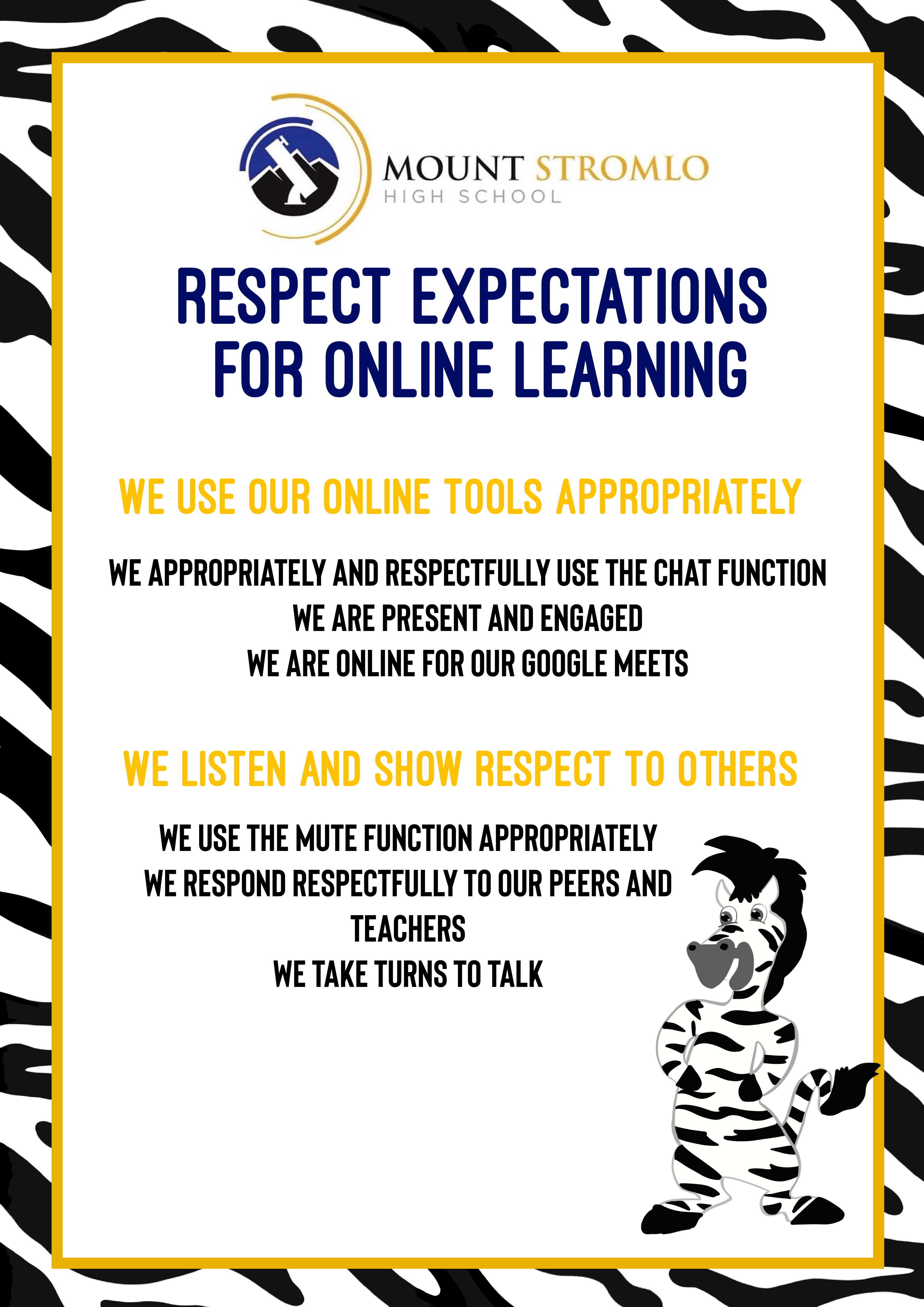 Respect expectations for online learning: We use our online tools appropriately, We listen and show respect to others