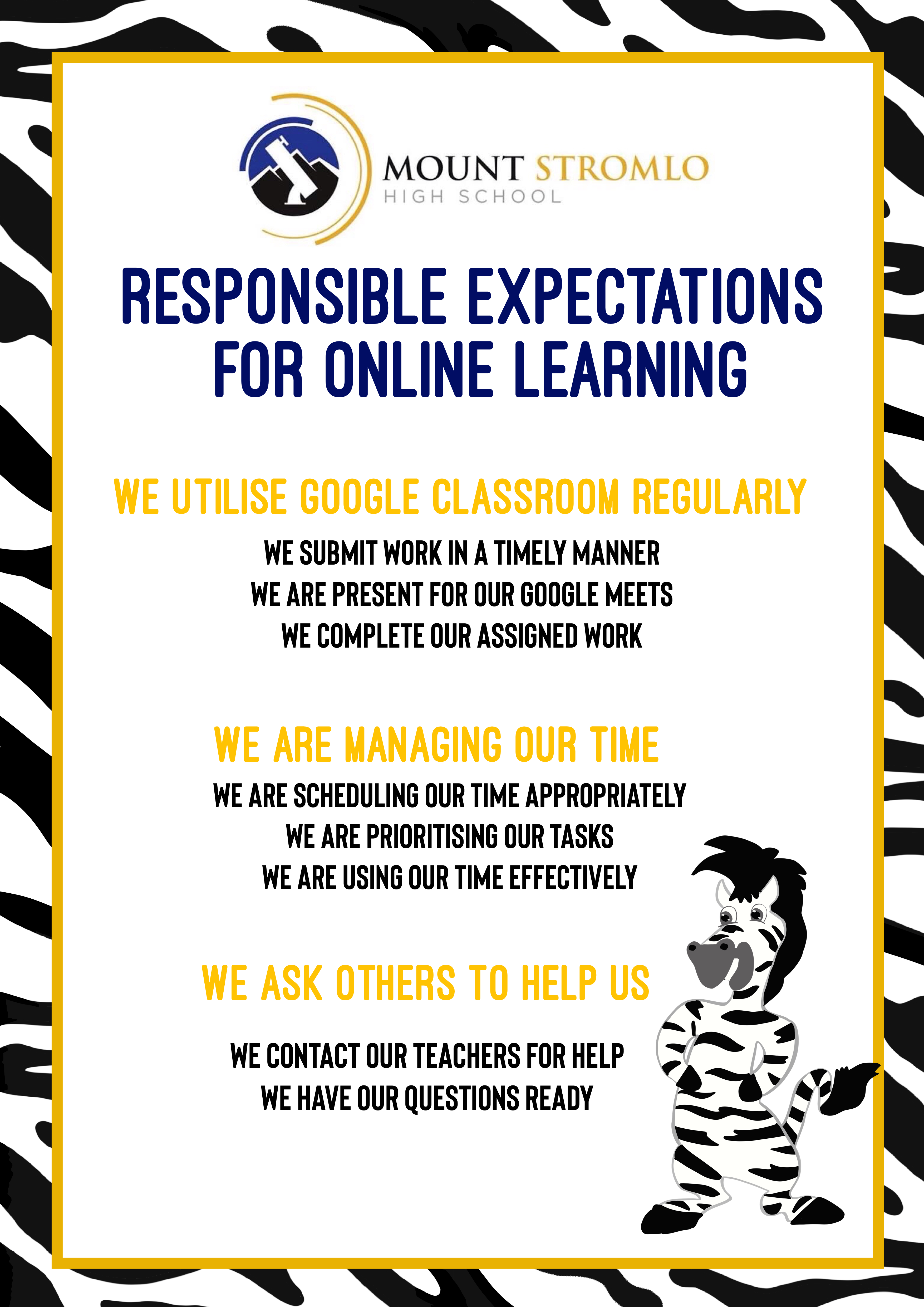 Responsible expectations for online learning: We utilise Google Classroom regularly, We are managing our time, We ask others to help us