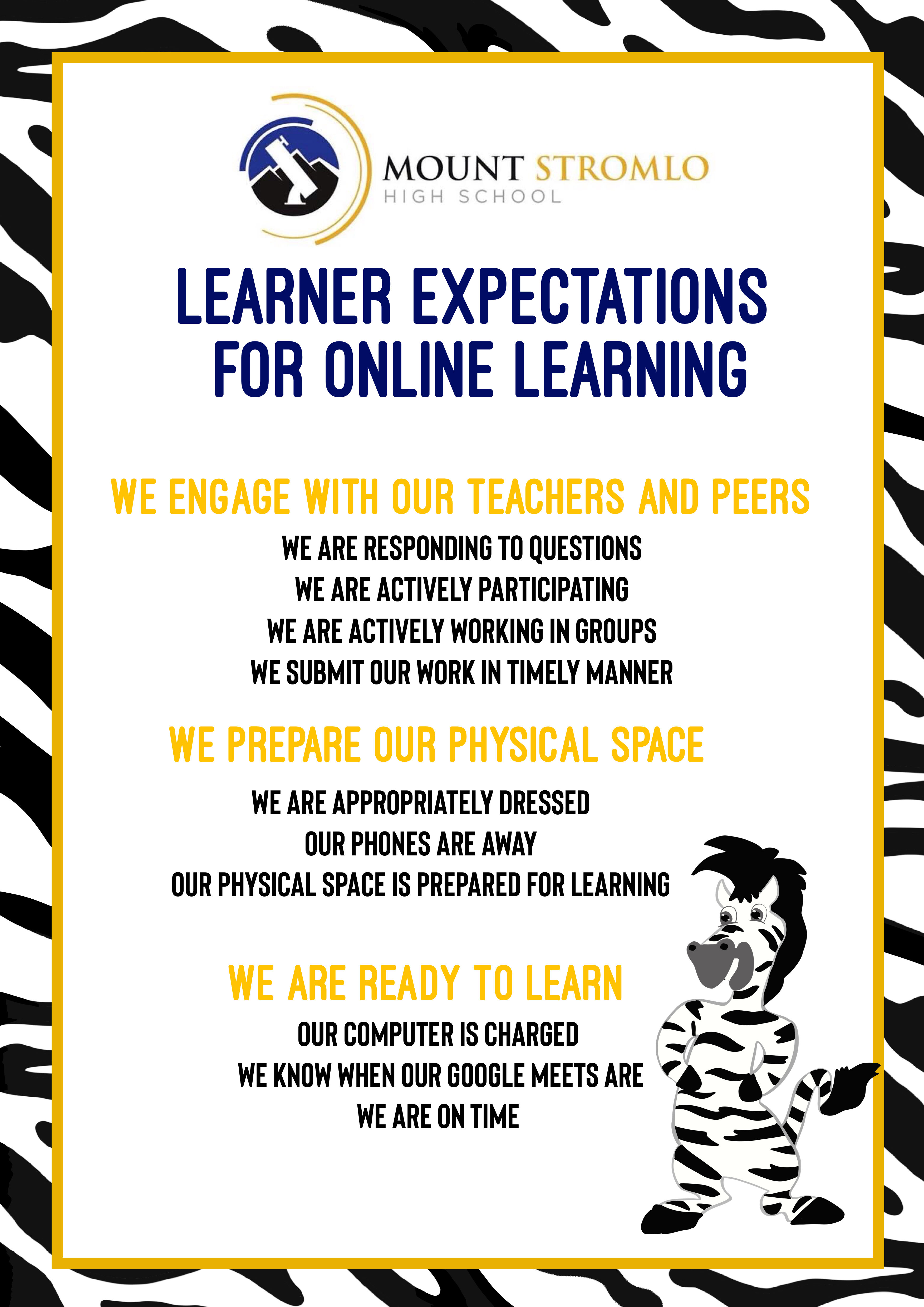 Learner expectations for online learning; We engage with our teachers and peers, We prepare our physical space, We are ready to learn